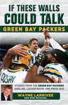 If These Walls Could Talk: Green Bay Packers