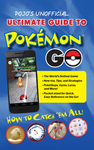Pojo's Unofficial Ultimate Guide to Pokemon GO