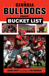 The Georgia Bulldogs Fans' Bucket List