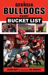 The Georgia Bulldogs Fans' Bucket List