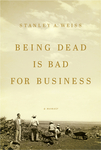 Being Dead Is Bad for Business