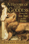A History of the Goddess