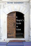 A Skeptic's Guide to Islam