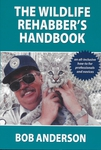 The Wildlife Rehabbers Handbook