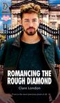 Romancing the Rough Diamond