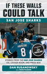 If These Walls Could Talk: San Jose Sharks