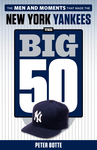 The Big 50: New York Yankees