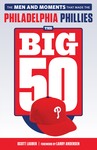 The Big 50: Philadelphia Phillies