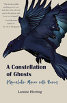 A Constellation of Ghosts