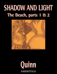 Shadow & Light: The Beach, Parts 1 and 2