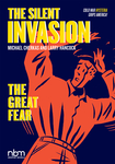 The Silent Invasion, The Great Fear