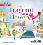 Fragrant as a Flower