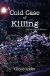 A Cold Case of Killing