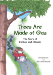 Trees Are Made Of Gas