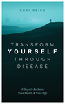 Transform Yourself Through Disease