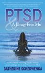 PTSD and a Drug-Free Me