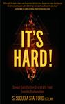 It's Hard!