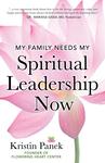 My Family Needs My Spiritual Leadership Now