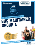 Bus Maintainer, Group A