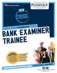 Bank Examiner Trainee
