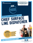 Chief Surface Line Dispatcher