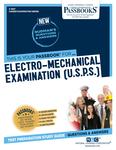 Electro-Mechanical Examination (U.S.P.S.)