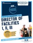 Director of Facilities I, II, III