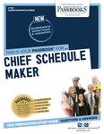 Chief Schedule Maker