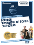 Borough Supervisor of School Custodians