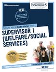 Supervisor I (Welfare/Social Services)