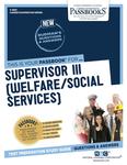 Supervisor III (Welfare/Social Services)
