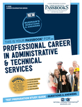 Professional Careers in Administrative and Technical Services