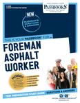 Foreman Asphalt Worker