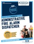 Administrative Fire Alarm Dispatcher