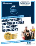Administrative Superintendent of Highway Operations
