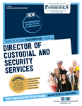 Director of Custodial and Security Services