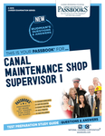 Canal Maintenance Shop Supervisor I