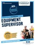 Equipment Supervisor