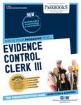 Evidence Control Clerk III