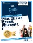 Social Welfare Examiner Supervisor I, II