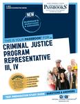 Criminal Justice Program Representative III, IV