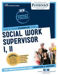 Social Work Supervisor I, II