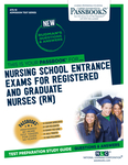 Nursing School Entrance Examinations For Registered and Graduate Nurses (RN)