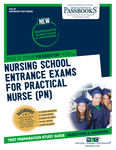 Nursing School Entrance Examinations For Practical Nurse (PN)