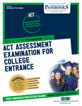 ACT Assessment Examination for College Entrance (ACT)