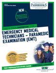 Emergency Medical Technicians–Paramedic Examination (EMT)