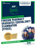 Foreign Pharmacy Graduates Equivalency Examination (FPGEE)