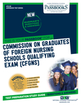 Commission On Graduates Of Foreign Nursing Schools Qualifying Examination (CGFNS)