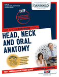 CLEP Dental Auxiliary Education Examination In Head, Neck and Oral Anatomy