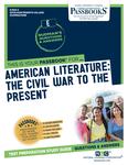 American Literature: The Civil War To The Present